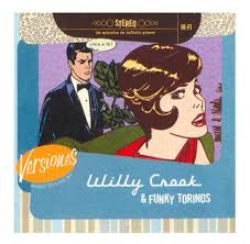 Subite al WILLY CROOK & the FUNKY TORINOS…